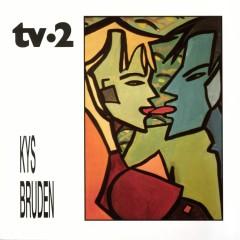 Kys Bruden - TV-2