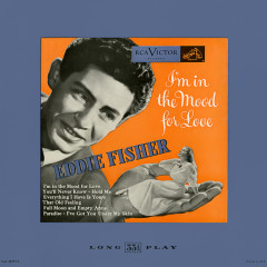 I'm In the Mood for Love - Eddie Fisher