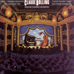 Bolling: Suite for Chamber Orchestra & Jazz Piano Trio - Claude Bolling