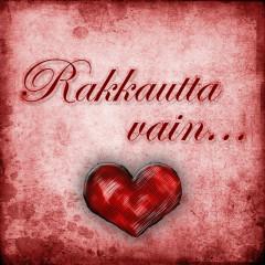 Rakkautta Vain... - Various Artists
