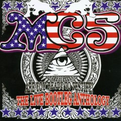 Are You Ready to Testify: The Live Bootleg Anthology - MC5