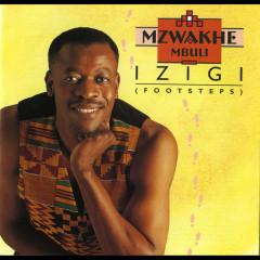 Izigi (Footsteps) - Mzwakhe Mbuli