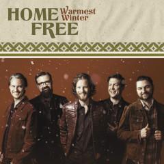 Warmest Winter - Home Free