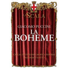 La Bohème - Puccini - Maria Callas, Carlo Forti, Coro del Teatro alla Scala, Milano, Orchestra del Teatro alla Scala, Milano, Antonino Votto