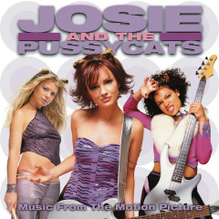 Josie and The Pussycats - Music From The Motion Picture