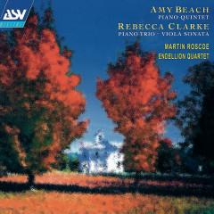 Beach: Piano Quintet / Clarke: Piano Trio; Viola Sonata - Martin Roscoe, Endellion Quartet