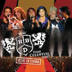 Tour Celestial 2007 Hecho En Espanã (Live) - RBD