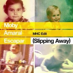 Escapar (Slipping Away) [feat. Amaral] [MHC Edit] - Moby, Amaral