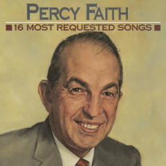 16 Most Requested Songs - Percy Faith