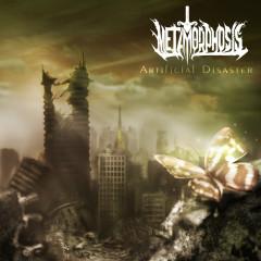 Artificial Disaster - Metamorphosis