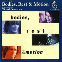 Bodies, Rest & Motion [Original Score] - Michael Convertino