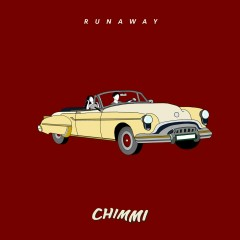 Runaway (Single) - Chimmi
