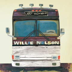 Lost Highway (iTunes Exclusive) - Willie Nelson