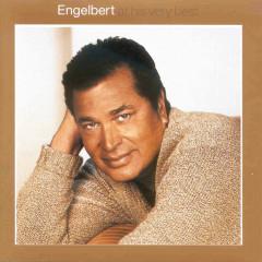 Engelbert At His Very Best - Engelbert Humperdinck