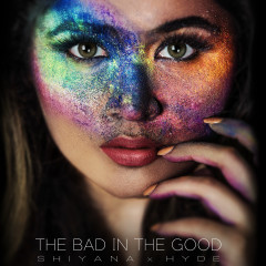The Bad in the Good - Shiyana, HYDE