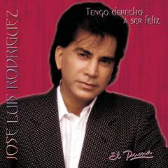 Tengo Derecho A Ser Felíz - José Luis Rodriguez