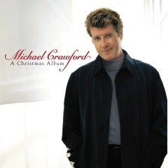 A Christmas Album - Michael Crawford