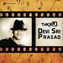 Take 10: Devi Sri Prasad - Devi Sri Prasad