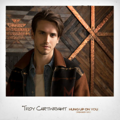 Hung Up On You (Primary Mix) - Troy Cartwright