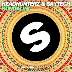 Kundalini - Headhunterz, Skytech