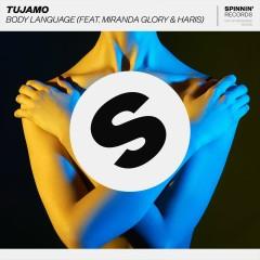 Body Language (feat. Miranda Glory & Haris) [Club Mix] - Tujamo, Haris, Miranda Glory