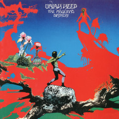 The Magician's Birthday (Expanded Version) - Uriah Heep