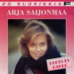 20 Suosikkia / Ystävän laulu - Arja Saijonmaa