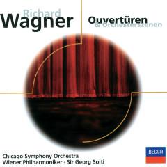 Wagner: Ouvertüren und Orchesterszenen - Chicago Symphony Orchestra, Wiener Philharmoniker, Sir Georg Solti