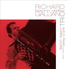Concerts Inédits: Trio (Live) - Richard Galliano, Daniel Humair, Jean-François Jenny-Clarke