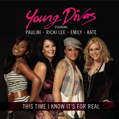 This Time I Know It's For Real - Young Divas
