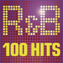 R&B - 100 Hits - The Greatest R n B album - 100 R & B Classics featuring Usher, Pitbull and Justin Timberlake