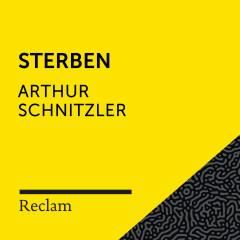 Schnitzler: Sterben (Reclam Hörbuch) - Reclam Hörbücher, Vanida Karun, Arthur Schnitzler