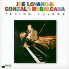 Flying Colors - Joe Lovano, Gonzalo Rubalcaba