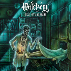 Dead, Hot And Ready (Re-issue 2020) - Witchery