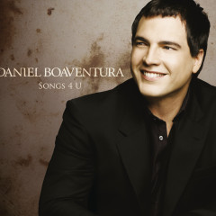 Songs 4 U - Daniel Boaventura