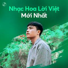 Nhạc Hoa Lời Việt Mới Nhất