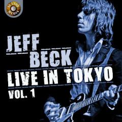 Jeff Beck Live in Tokyo 1999, Vol. 1 - Jeff Beck