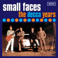 The Decca Years 1965 - 1967 - Small Faces
