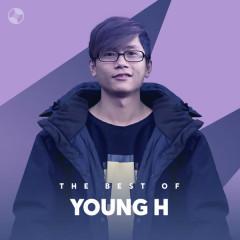 Những Bài Hát Hay Nhất Của Young H
