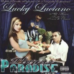 Playaz Paradise - Lucky Luciano