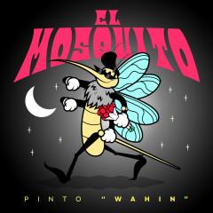 El Mosquito - Pinto