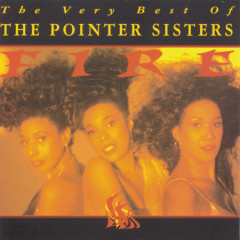 Fire! The Very Best of The Pointer Sisters - The Pointer Sisters