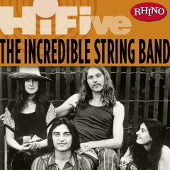Rhino Hi-Five: The Incredible String Band - The Incredible String Band