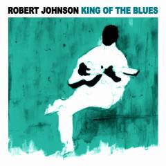 King of the Blues - Robert Johnson