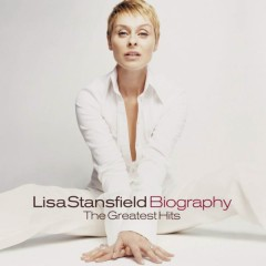 Biography  - The Greatest Hits - Lisa Stansfield