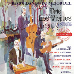 Recordando Lo Mejor del Trio los Viejitos - Trío los Viejitos