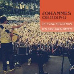1000 Menschen & Ich lass dich geh'n - Johannes Oerding