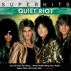 Super Hits - Quiet Riot