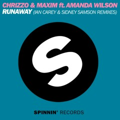 Runaway (feat. Amanda Wilson) [The Remixes] - Chrizzo & Maxim, Amanda Wilson