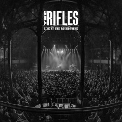 Live at the Roundhouse - The Rifles